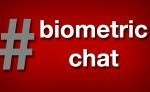 The February edition of #biometricchat will discuss using biometrics for employee identification in workforce managament