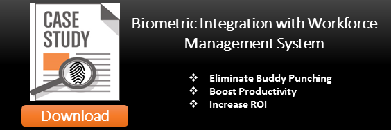 Benefits of using biometric time clock with workforce management system