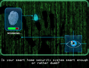 using biometrics to secure your home