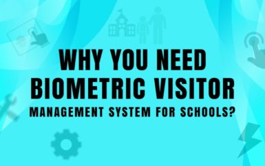 Infographics: Why You Need Biometric Visitor Management System for Schools?