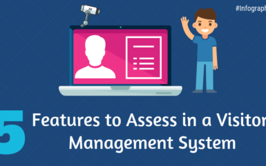 Infographic: 5 Features to Assess in a Visitor Management System