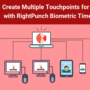 Create Multiple Touchpoints for Kronos with RightPunch Biometric Time Clock