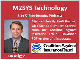 Medical Identity Theft Podcast with Special Guest Jim Quiggle