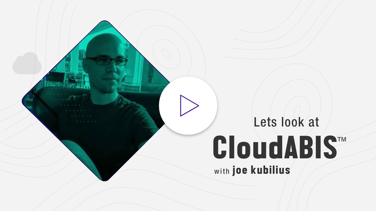 Lets-look-at-CloudABIS-video-with-joe-kubilius