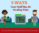 infographics-5-ways-your-staff-may-be-stealing-time