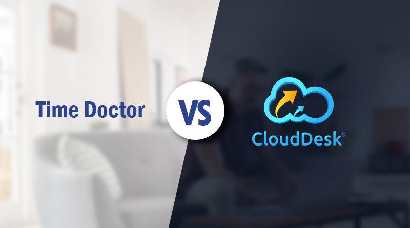 time-doctor-vs-clouddesk-software